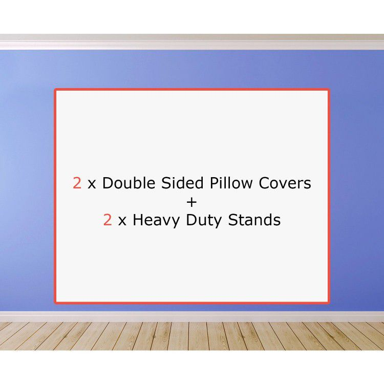 2 x Double Sided Pillow Covers + 2 x Heavy Duty Stands